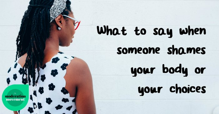 What to say when someone shames you