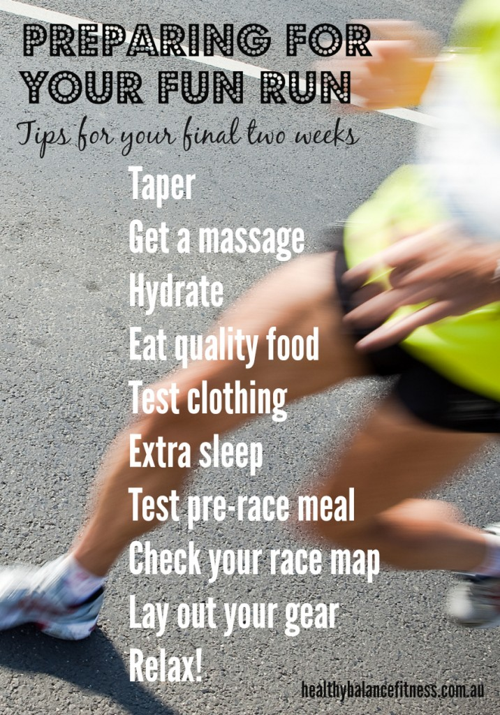 Preparing for a fun run - Tips for the final two weeks