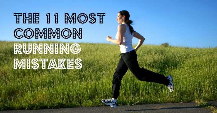 The 11 Most Common Running Mistakes