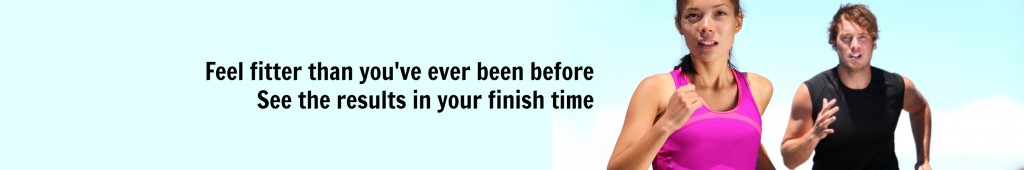 Feel fitter than ever and see the results in your finish time