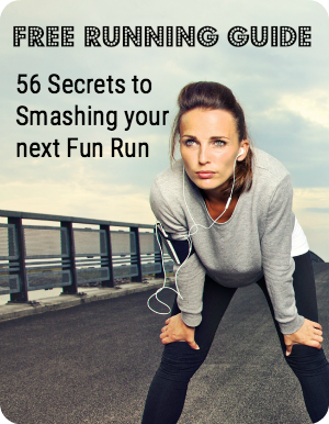 Free Running Guide - 56 Secrets to Smashing Your Fun Run